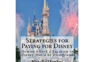 Strategies for Paying for Disney: A Book Review