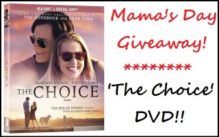 #Win a DVD Copy of 'The Choice' – A Perfect Mother's Day #Giveaway! Canada, ends 5/25