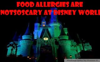Food Allergies Are #NotSoScary At @WaltDisneyWorld #TealPumpkinProject