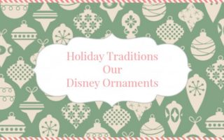 Holiday Traditions Start With Our #Disney Ornaments