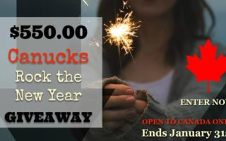 #Win Big In The Canucks Rock The New Year $550 Cash #Giveaway!! CAN 1/31