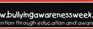 Bullying Awareness Week: Nov 17th – Nov 23rd, 2014