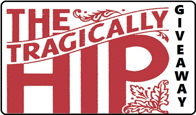 tragically hip giveaway