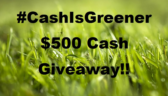 The #CashIsGreener $500 Cash #Giveaway! Open Worldwide! Daily Entries!