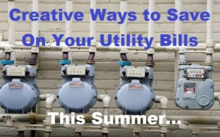 Creative Ways To Save On Your Utility Bills This Summer