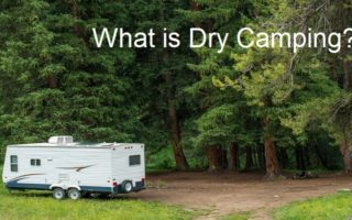 Have You Heard Of Dry Camping? Here Are Some Tips For A Successful First Trip