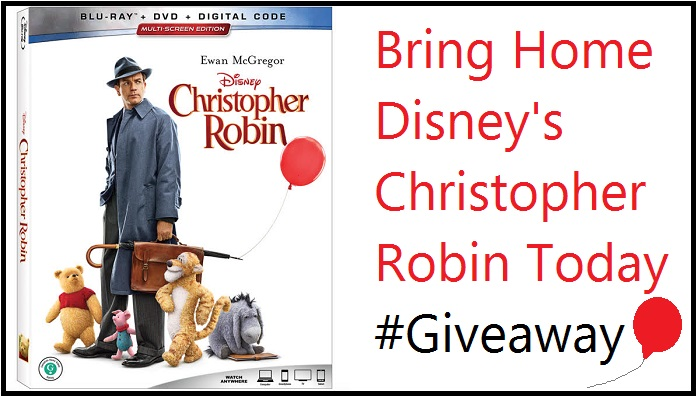 "Bring Home Disney's ""Christopher Robin"" On Blu-Ray & DVD – #Giveaway"