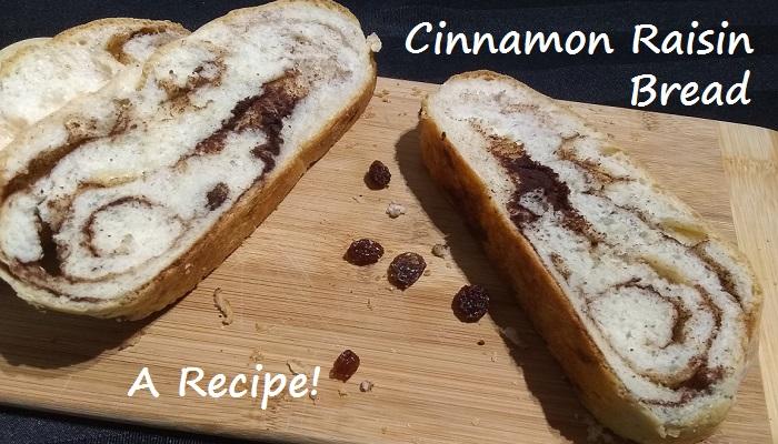 Superb Cinnamon Raisin Bread Recipe