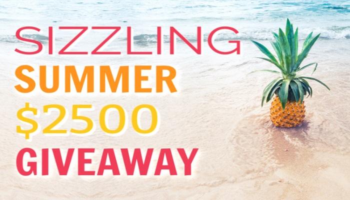 Sizzling Summer $2500 Cash Giveaway – Open #Worldwide