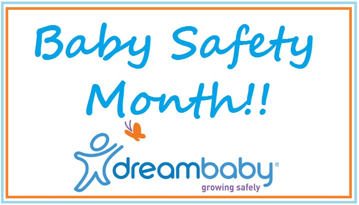 Baby Safety Month With Dreambaby