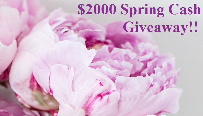 It's The $2000 Spring Cash #Giveaway – Open Worldwide!