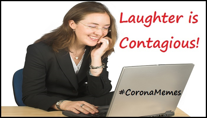 Catch This! Laughter Is Contagious #coronamemes