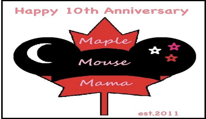 Happy 10th Anniversary MapleMouseMama!! #Celebration